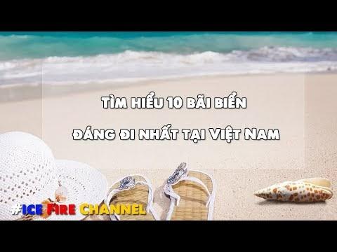 Tìm hiểu 10 bãi biển đáng đi nhất tại Việt Nam theo tạp chí Forbes đánh giá
