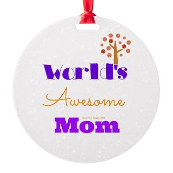 World's Awesome Mom Ornament