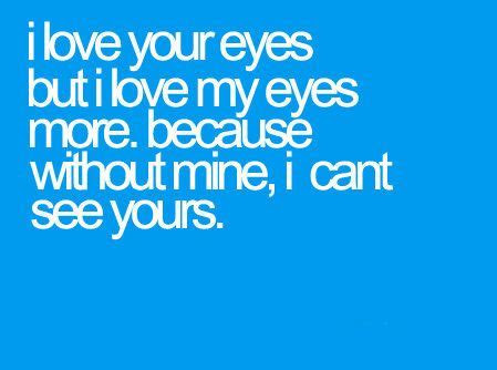 Cute Quotes About Your Eyes