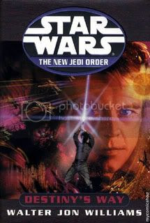 Star Wars: Destinys Way (The New Jedi Order Book 14)