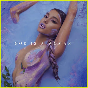 Ariana Grande: 'God is a woman' Stream, Lyrics, & Download - Listen Now!