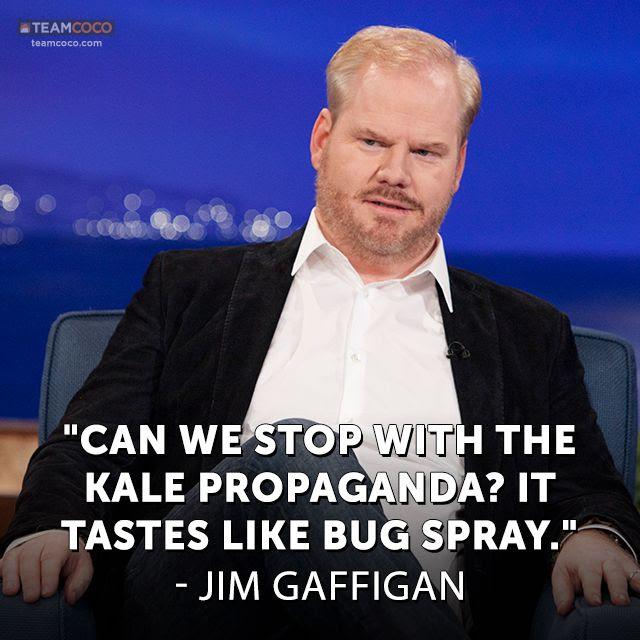 Jim Gaffigan on kale.