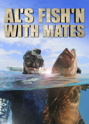 Al's Fish'n With Mates - Season 1