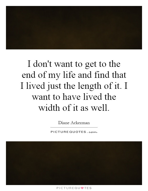 Living Life To The Fullest Quotes Sayings Living Life To The