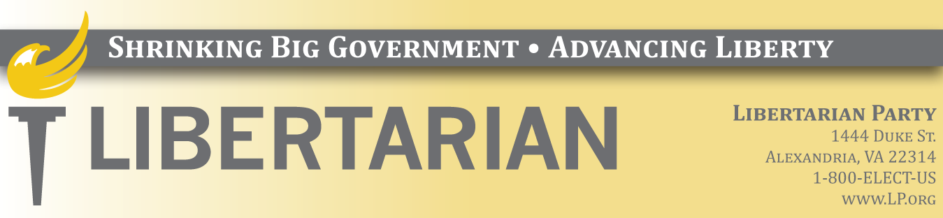 "Libertarian Party e-mail masthead with eagle-flame torch logo, slogan ""Shrinking Big Government - Advancing Liberty,"" and address & phone number."