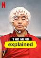 Mind, Explained, The - Season 1