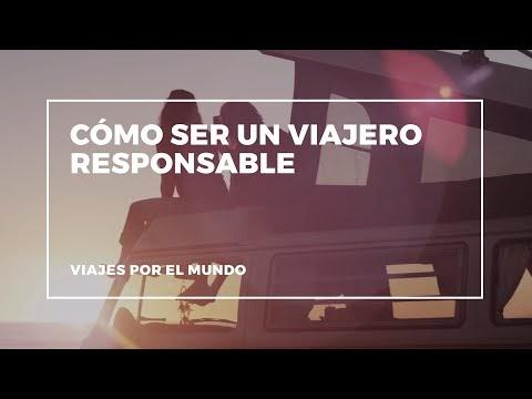 #Vídeo: Cómo ser un viajero responsable
