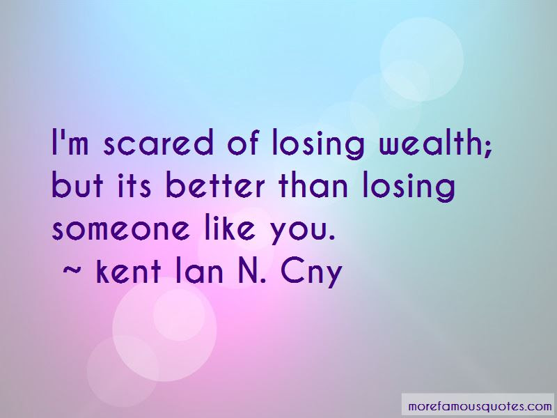 Am Scared Of Losing You Quotes Top 16 Quotes About Am Scared Of