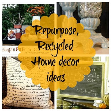 upcycled repurposed home decor ideas newbie   twist