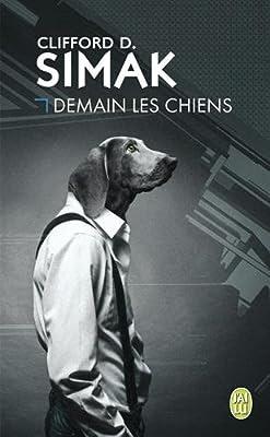 http://lesvictimesdelouve.blogspot.fr/2015/10/demain-les-chiens-de-clifford-d-simak.html