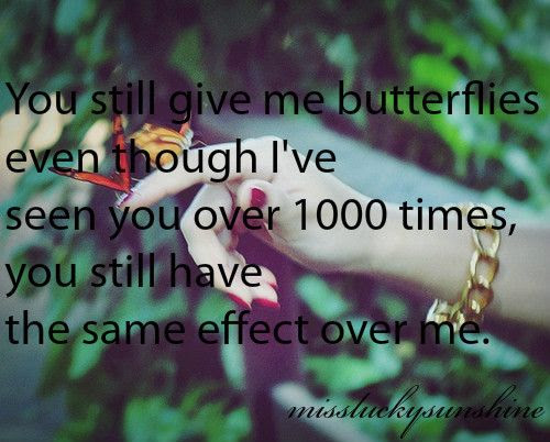 You Give Me Butterflies Quotes Quotes
