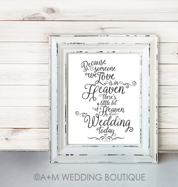 Wedding Sign Signage Instant Printable Because Someone We Love Is