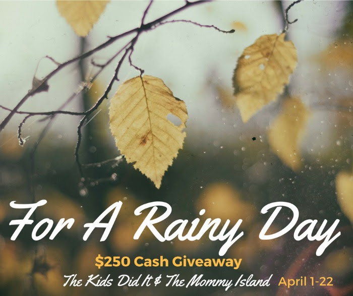 Enter the For a Rainy Day $250 Cash Giveaway. Ends 4/22