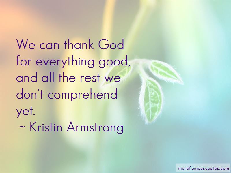 Quotes About Thank God For Everything Top 39 Thank God For