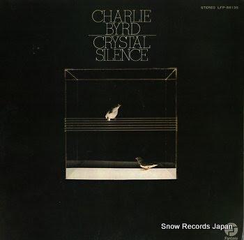 BYRD, CHARLIE crystal silence