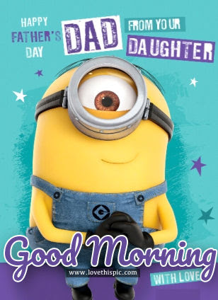 From Your Daughter Happy Fathers Day Good Morning Pictures