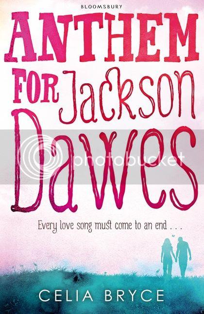 Anthem for Jackson Dawes by Celia Bryce