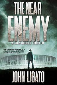 The Near Enemy by John Ligato