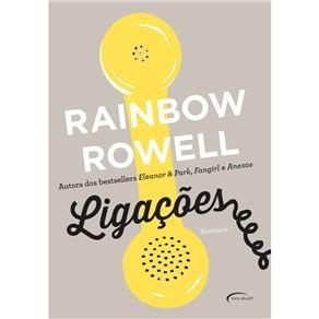 Livro - Ligações - Rainbow Rowell