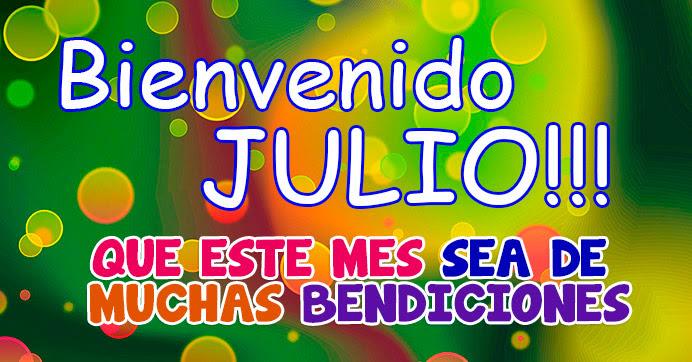 http://informacionimagenes.net/wp-content/uploads/2016/06/bienvenido-Julio-frases-17.jpg