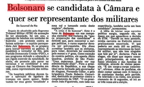 Nasce um monstro.Bolsonaro aproveita a popularidade com a ultra-direita e se candidata a vereador. Umas das plataformas defendidas pelo monstro:LIGADURA DE TROMPAS COMPULSÓRIA EM HOSPITAIS PÚBLICOS. A MULHER NÃO PODE DECIDIR, MAS SIM O MÉDICO.  (Arquivo da FSP 21/10/88)