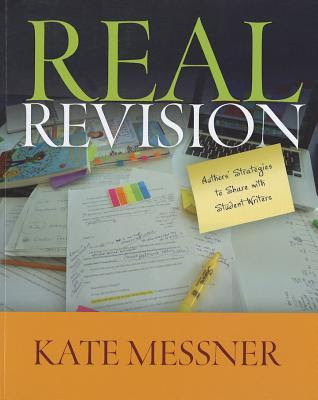 Real Revision: Authors' Strategies to Share with Student Writers