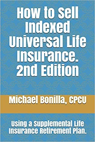 PDF Download How to Sell Indexed Universal Life Insurance ...
