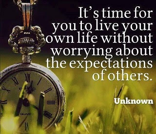 Live Your Own Life Without Worrying About The Expectations Of Others