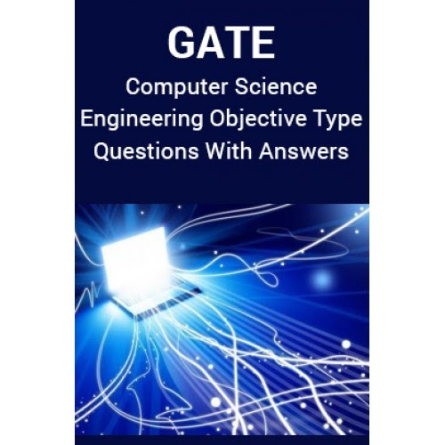 GATE Computer Science Engineering Objective Type Questions With Answers by Panel Of Experts PDF ...