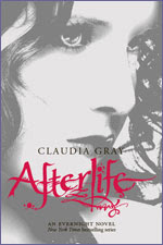 Evernight Book 4: Afterlife by Claudia Gray