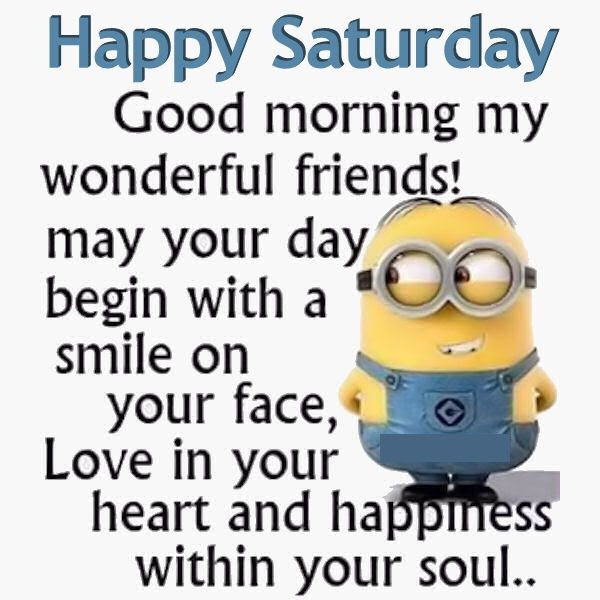 Good Morning Happy Saturday Minion Quote Pictures Photos And