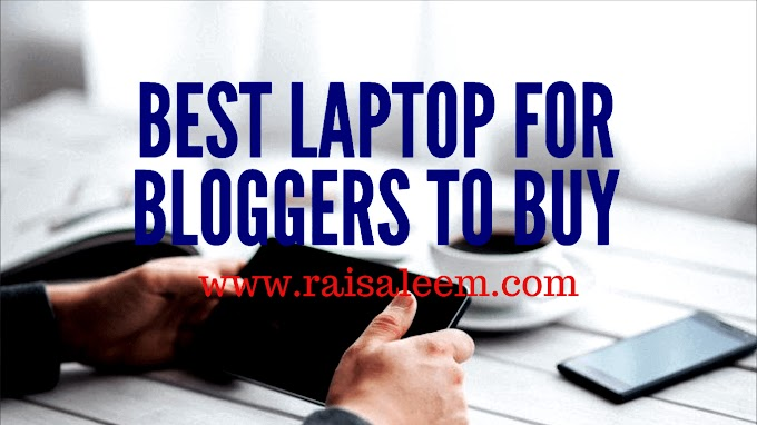 Best Laptop For Bloggers To Buy in 2021 Best Laptop Buyer's Guide