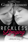Reckless Longing (Reckless, #1)