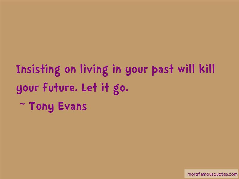 Living In Your Past Quotes Top 46 Quotes About Living In Your Past
