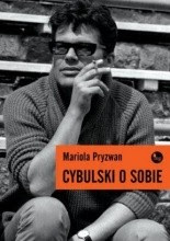"""Mariola Pryzwan """"Cybuski o sobie"""""""