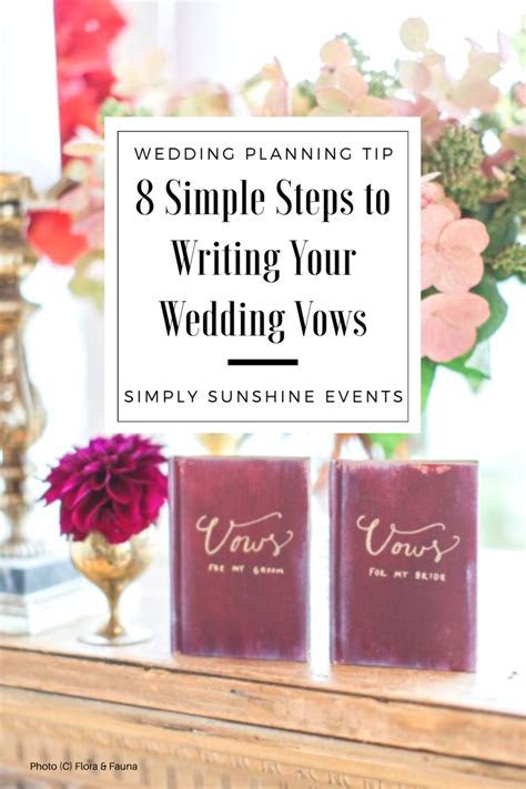 8 Simple Steps for Writing Your Wedding Vows   Simply