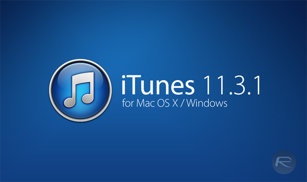 Download iTunes 11 3 1 (32-bit) For Windows and MAC OS X - Download