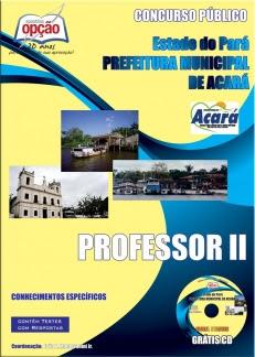 Prefeitura Municipal de ACARÁ-PROFESSOR II-PROFESSOR I-AUXILIAR DE SERVIÇOS GERAIS-AUXILIAR DE ADMINISTRAÇÃO-ASSISTENTE DE ADMINISTRAÇÃO