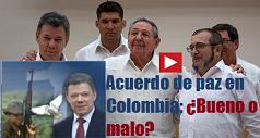 acuerdo-de-paz-en-colombia-bueno-o-malo