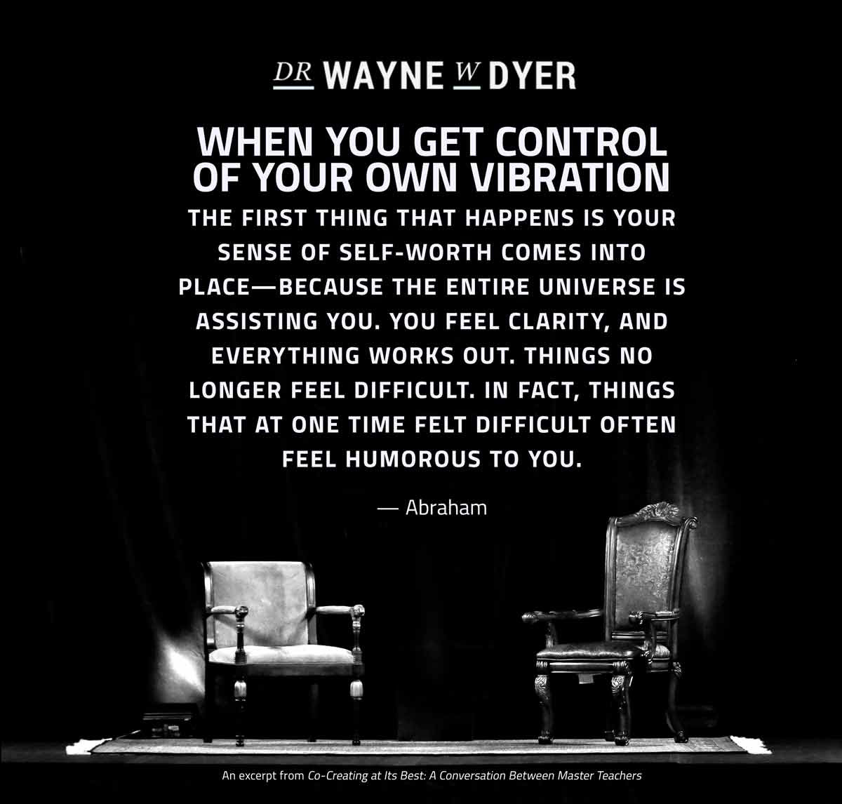 Dr Wayne Dyer Quote Quotes