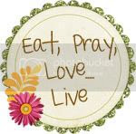 Eat, Pray, Live...LOVE