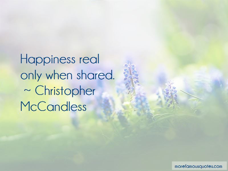 Happiness Only Real When Shared Quotes Top 5 Quotes About Happiness