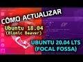 ▷ Como ACTUALIZAR Ubuntu 18.04 a 20.04 DESDE TERMINAL