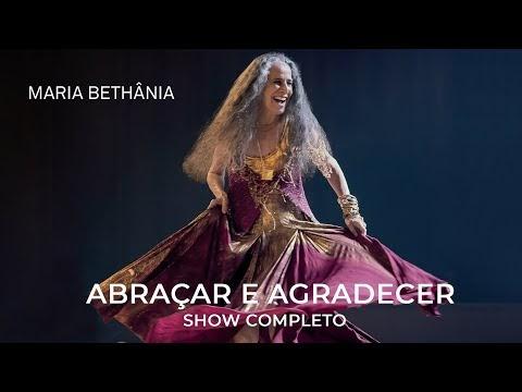 """DVD """"Maria Bethânia - Abraçar e Agradecer"""" está na íntegra no Youtube"""
