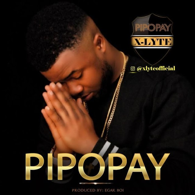 [Video] X-lyte – Pipopay