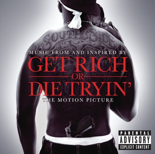 Get Rich Or Die Tryin Soundtrack 50 Cent Themoviereportcom