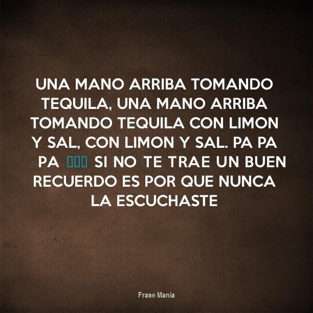 Frases Para Foto Tomando Tequila