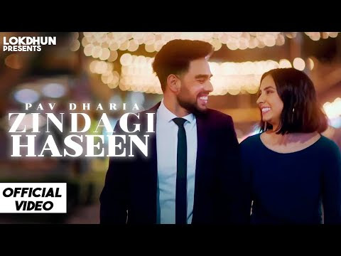 Zindagi Haseen - Pav Dharia ( Official Video )   Vicky Sandhu   Latest Punjabi Songs 2020   Lokdhun