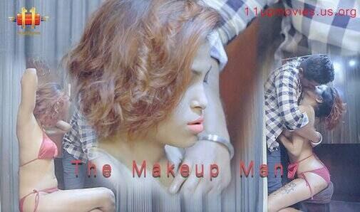 The Makeup Man (2021) - 11UpMovies Season 1 (EP 1 Added)