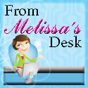 From Melissa's Desk